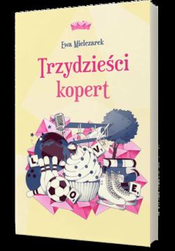"""""""Trzydzieści kopert"""" Ewa Mielczarek"""